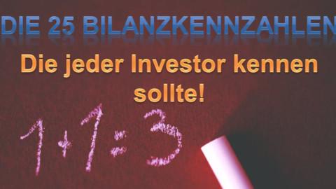 Die 25 Bilanzkennzahlen die jeder Investor kennen sollte