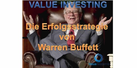 Warren Buffett – Die erfolgreiche Value Investing Strategie