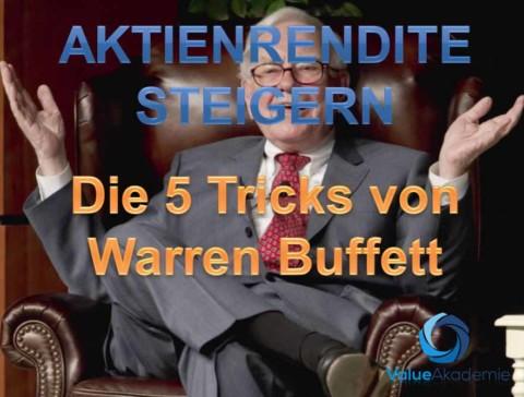 Hohe Rendite mit Aktien – So erzielte Buffett mehr Rendite aus Aktien