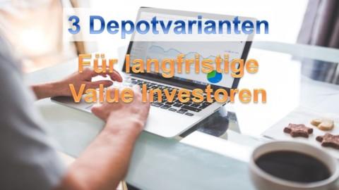Drei verschiedene Aktiendepot Alternativen für Value Investoren