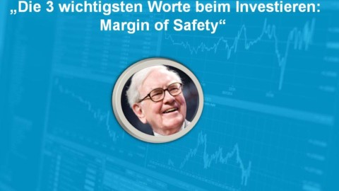 Margin of Safety: So investierst Du mit Sicherheitsmarge!