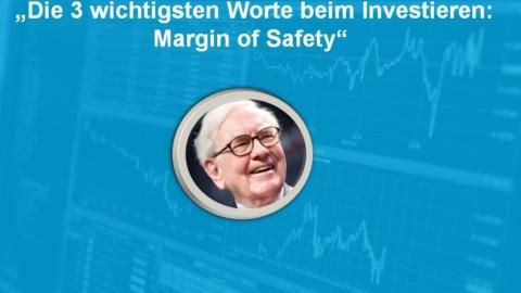 Margin of Safety: So investierst Du mit Sicherheitsmarge!