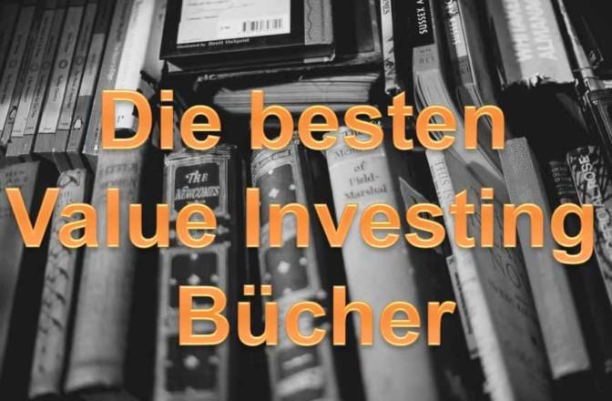 Die besten Value Investing Bücher in der Übersicht. Das große Nachschlagewerk für Value Investoren