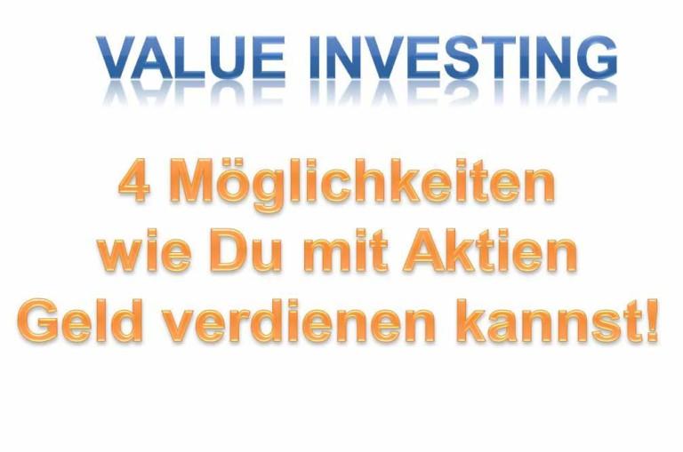 Es gibt 4 Möglichkeiten wie man mit Aktien Geld verdienen kann. In diesem Beitrag erkläre ich dir, wie du unterbewertete Aktien finden und Geld mit Aktien verdienen kannst